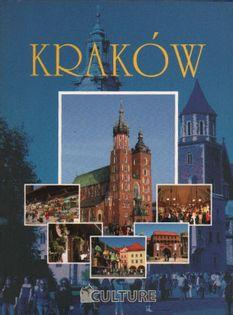 Kraków Najpiękniejsze miasta Jacek Bronowski