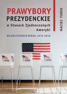 Prawybory prezydenckie w Stanach Zjednoczonych Ameryki Turek Maciej
