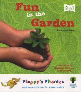 Oxford Floppy's Phonics - Fun in the Garden