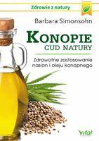 Konopie – cud natury. Zdrowotne zastosowanie nasio