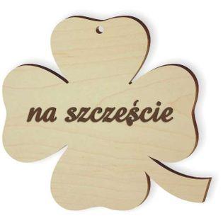 """Zawieszka drewniana """"Koniczynka 40 Na Szczęście"""", grawerowana"""