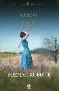 Poznać kobietę Oz Amos