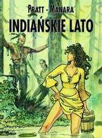 Mistrzowie Komiksu. Indiańskie lato Hugo Pratt