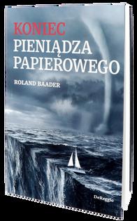Książka Koniec pieniądza papierowego Roland Baader
