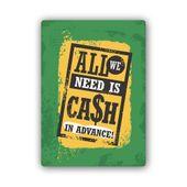 Wydruk na metalu, Retro – all we need is cash 40x60 zdjęcie 1
