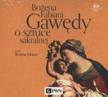 Gawędy o sztuce sakralnej Fabiani Bożena