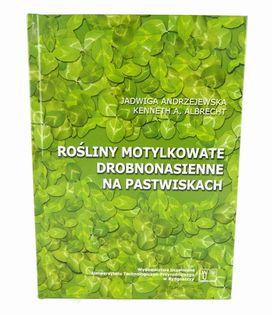 Książka - Rośliny motylkowate drobnonasienne na pastwiskach