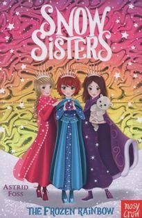Snow Sisters - The Frozen Rainbow