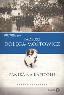 Panika na Kapitolu Teksty niewydane Dołęga-Mostowicz Tadeusz