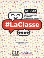 LaClasse A1+/A2 Podręcznik Bruzy Todd Sophie, Vial Cedric