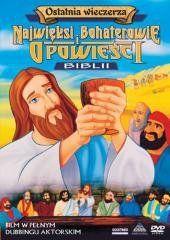 Najwięksi boh. i opowieści Biblii - Ostatnia... praca zbiorowa