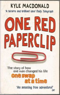 One red paperclip MacDonald Kyle
