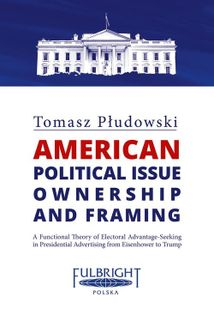 American political issue ownership and framing Płudowski Tomasz