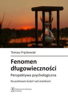 Fenomen długowieczności Frąckowiak Tomasz