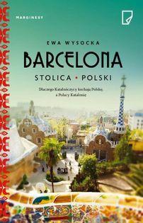 Barcelona stolica Polski Wysocka Ewa