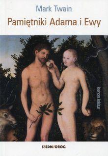Pamiętniki Adama i Ewy Twain Mark