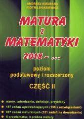 Matura z Matematyki cz.2 2018... Z.P+R Kiełbasa Andrzej Kiełbasa, Piotr Łukasiewicz