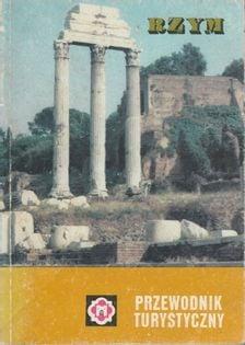 Rzym i okolice Przewodnik turystyczny Adam Broż