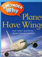 I Wonder Why - Planes Have Wings