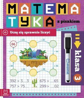 Matematyka z pisakiem Klasa 3 Uczę się sprawnie liczyć Bator Agnieszka