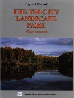 The Tri-City Landscape Park Kamiński Krzysztof