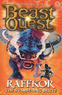 Beast Quest - Raffkor. The Stampeding Brute