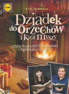 Dziadek do Orzechów i Król Myszy E.T.A. Hoffmann