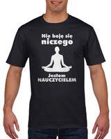 Koszulka męska JESTEM NAUCZYCIELEM NIE BOJE  c M
