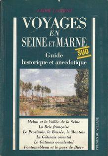 Voyages en Seine-et-Marne Andre Laurent