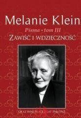 Pisma T.3 Zawiść i wdzięczność Melanie Klein