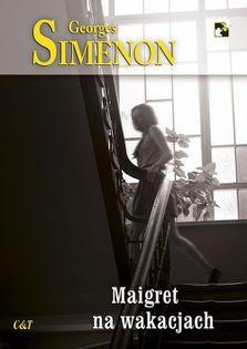 Maigret na wakacjach Simenon Georges