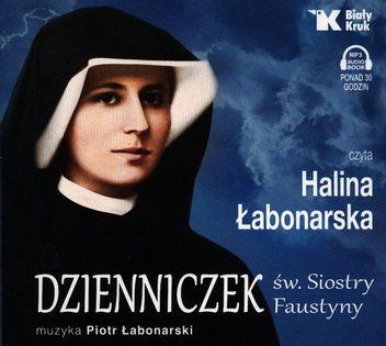 Dzienniczek św. Siostry Faustyny Łabonarska Halina