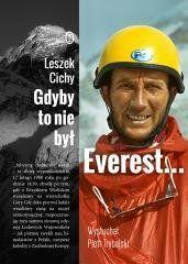 Gdyby to nie był Everest... Leszek Cichy, Piotr Trybalski