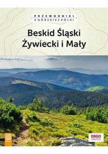 Beskid Śląski Żywiecki i Mały Natalia Figiel, Jan Czerwiński, Paweł Klimek