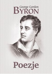 Poezje Byron George Gordon