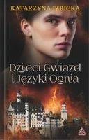 Dzieci gwiazd i języki ognia Katarzyna Izbicka