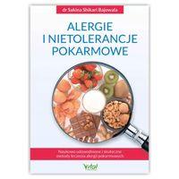 Alergie i nietolerancje pokarmowe. Dr Sakina Shikari Bajowala