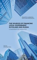 The Sources of Financing Local Government in Poland and Russia. Comparative Analysis Gliniecka Jolanta, Mironova Svetlana