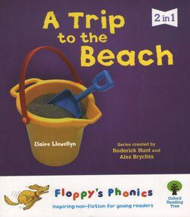 Oxford Floppy's Phonics - A Trip to the Beach