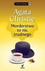 Morderstwo to nic trudnego Agata Christie