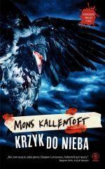 Krzyk do nieba Mons Kallentoft, Natalia Kołaczek