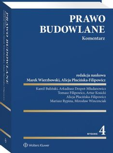 Prawo budowlane Komentarz Wierzbowski Marek, Plucińska-Filipowicz Alicja