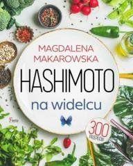 Hashimoto na widelcu Makarowska Magdalena