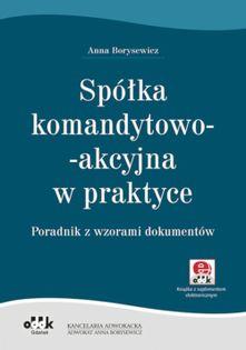 Spółka komandytowo-akcyjna w praktyce Borysewicz Anna