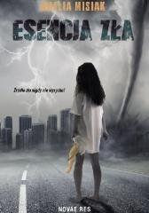 Esencja zła Amelia Misiak
