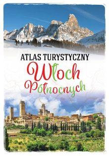 Atlas turystyczny Włoch Północnych Szaleniec Anna