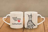 """Doberman - kubek serce z wizerunkiem psa i napisem """"Good morning and love..."""". Wysokiej jakości kubek ceramiczny."""
