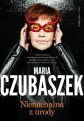 Nienachalna z urody Maria Czubaszek