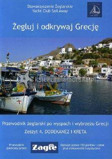Żegluj i odkrywaj Grecję Zeszyt 4 Dodekanez i Kreta Raj Aneta