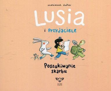 Lusia i przyjaciele Poszukiwanie skarbu Dubuc Marianne